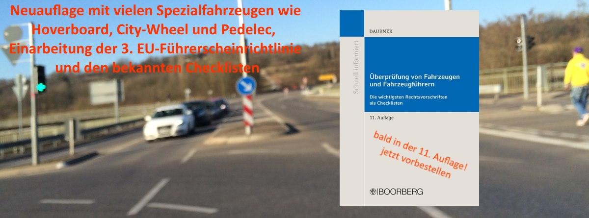 Überprüfung von Fahrzeugen und Fahrzeugführern Daubner