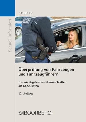 Überprüfung von Fahrzeugen und Fahrzeugführern